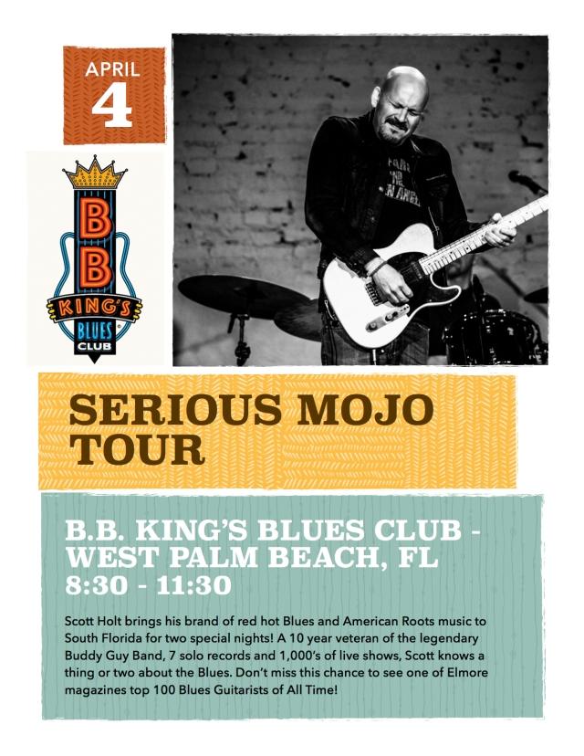 Scott Holt LIVE @B.B. King's Blues Club - West Palm Beach. FL, Friday & Saturday!
